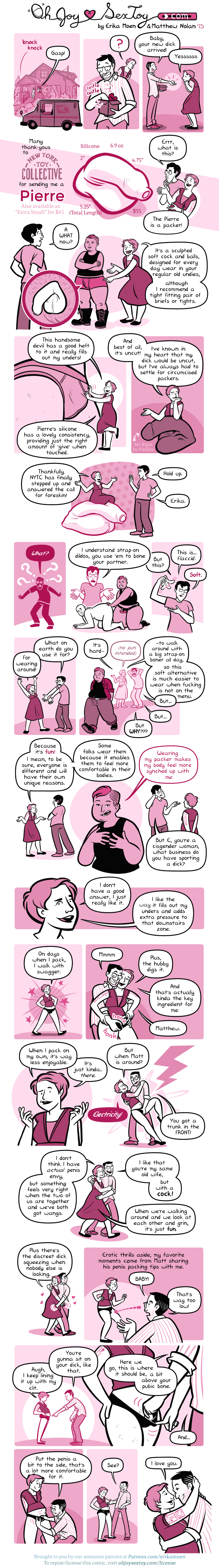 "A comic describing how artist Erika Moen sometimes wears a toy penis under her clothes. She likes to ""pack\"" in this way because she finds it fun and sexy."