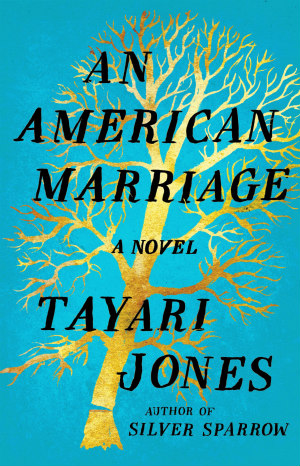 An American Marriage by Tayari Jones