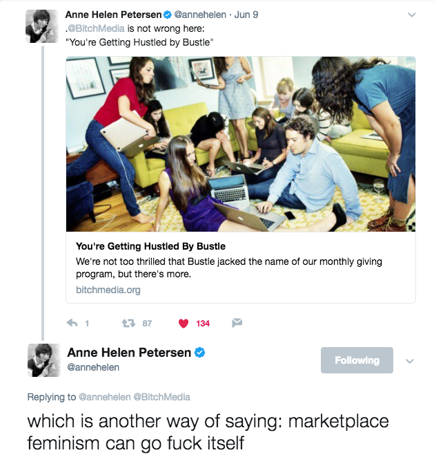 Anne Helen Petersen Tweets: Which is another way of saying marketplace feminism can go fuck itself.