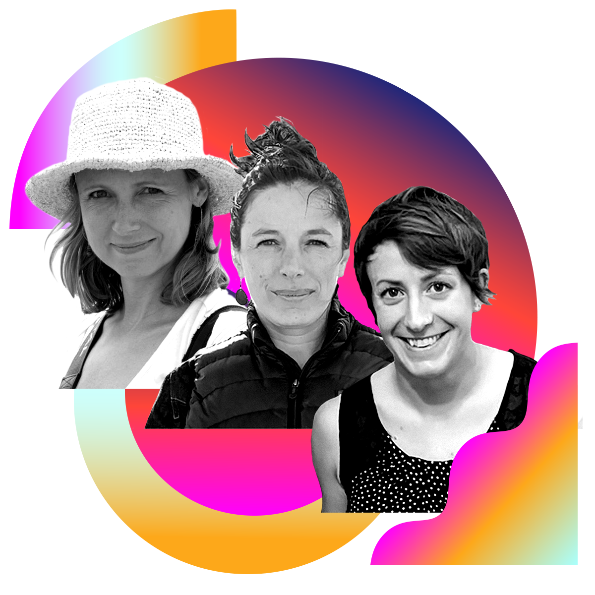 Photo illustration of Katarzyna Nowak, Jane Zelikova, and Liz McCullagh in black and white surrounded by colored gradients
