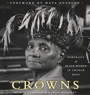 Book cover for Crowns by Maya Angelou featuring a Black woman wearing a church hat