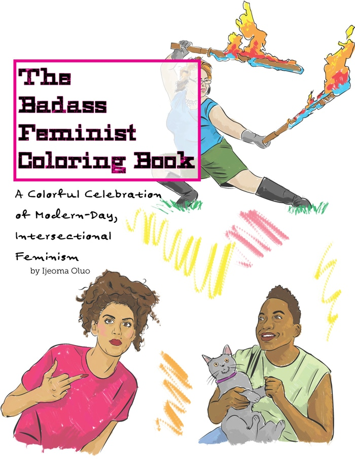 Ijeoma Oluo's Badass Feminist Coloring Book