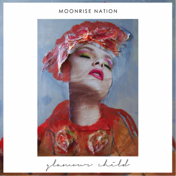 Moonrise Nation - Glamour Child album cover