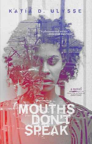Mouths Don't Speak by Katia D. Ulysse book cover