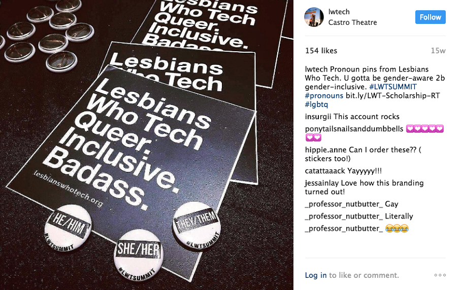 "Three patches that read ""Lesbians Who Tech. Queer. Inclusive. Badass."" alongside pins with pronouns"