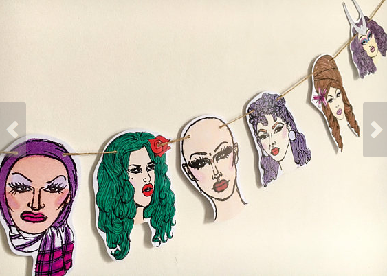 illustrated bunting w/ bright colored heads of various Drag Race contestants