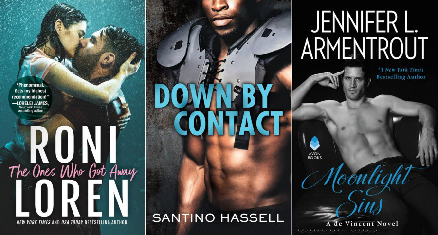 The Ones We Got Away With by Roni Loren, Down by Contact by Santino Hassell, and Moonlight Sins by Jennifer L. Armentrout