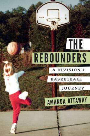 The Rebounders by Amanda Ottaway