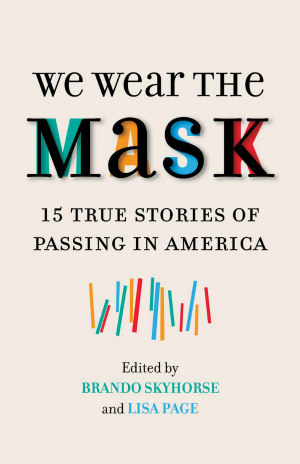 We Wear the Mask book cover