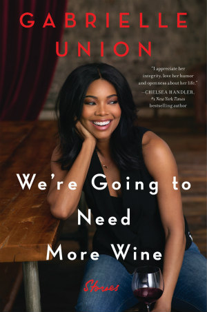 We're Going To Need More Wine book cover