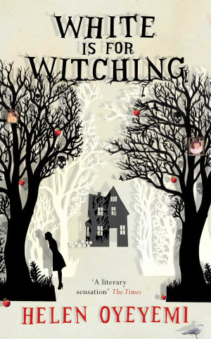 White is For Witching by Helen Oyeyimi