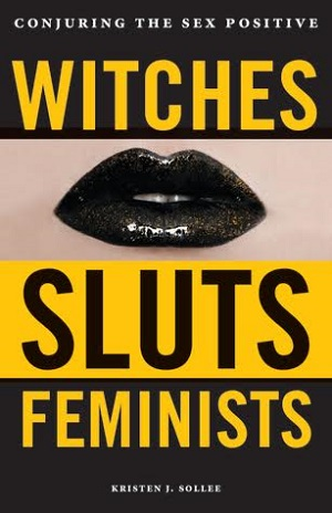 Witches, Sluts, Feminists book cover