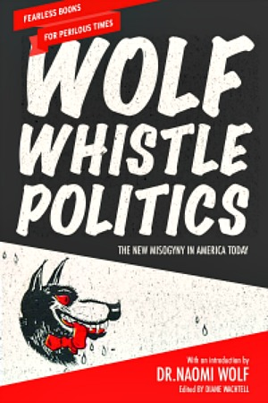 Wolf Whistle Politics book cover