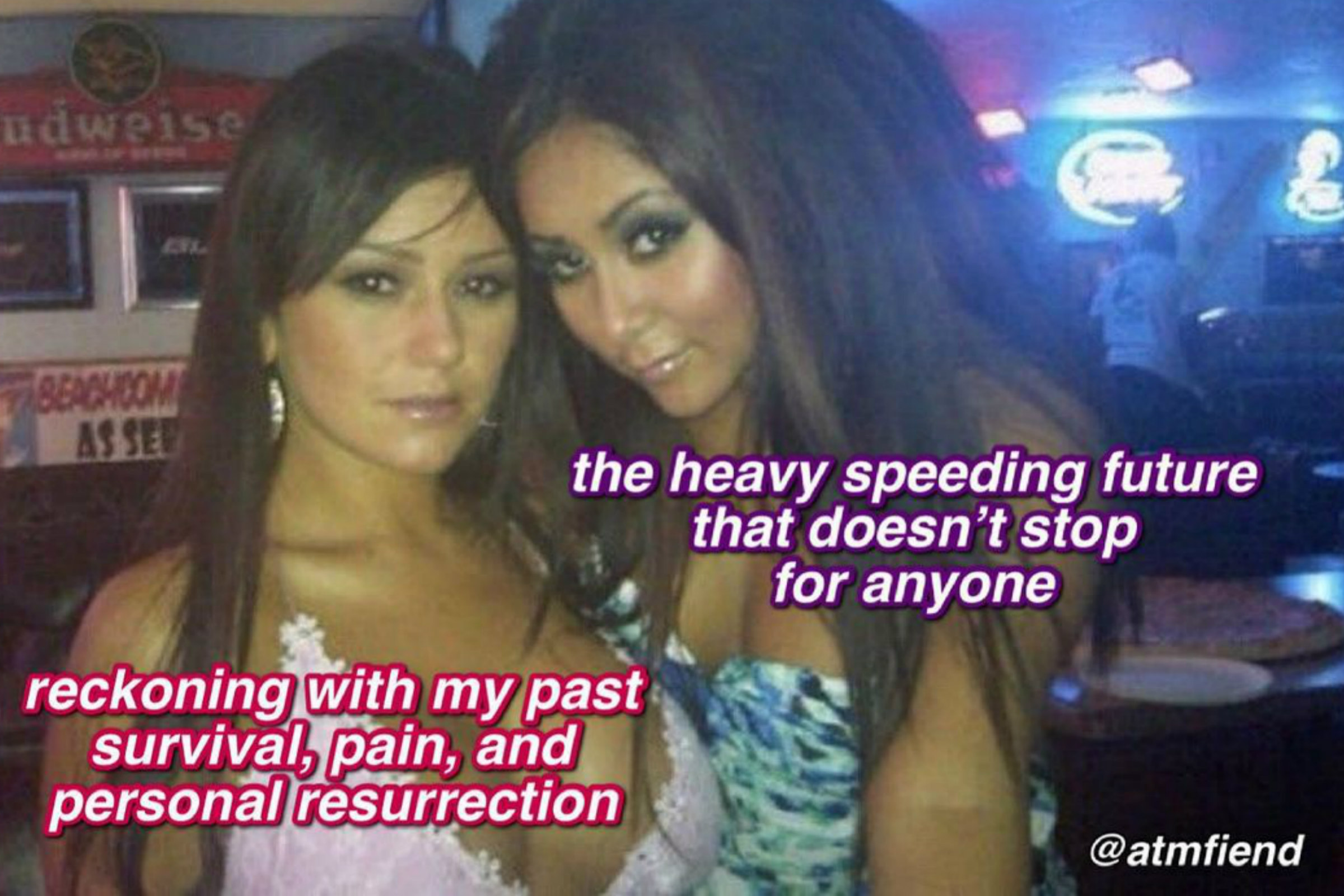 a meme of Jenni Farley and Nicole Polizzi, two white women, with pink and purple text over their face