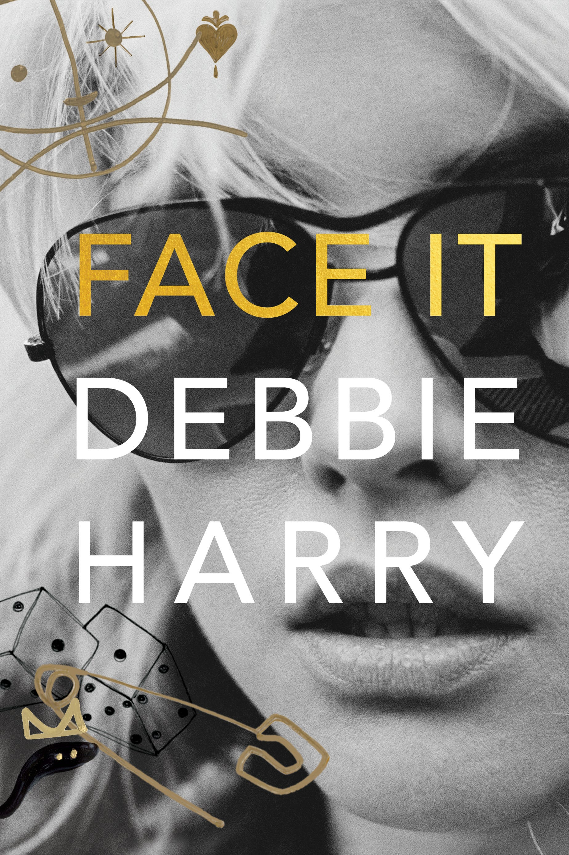 Book cover with black-and-white photo of Debbie Harry's face