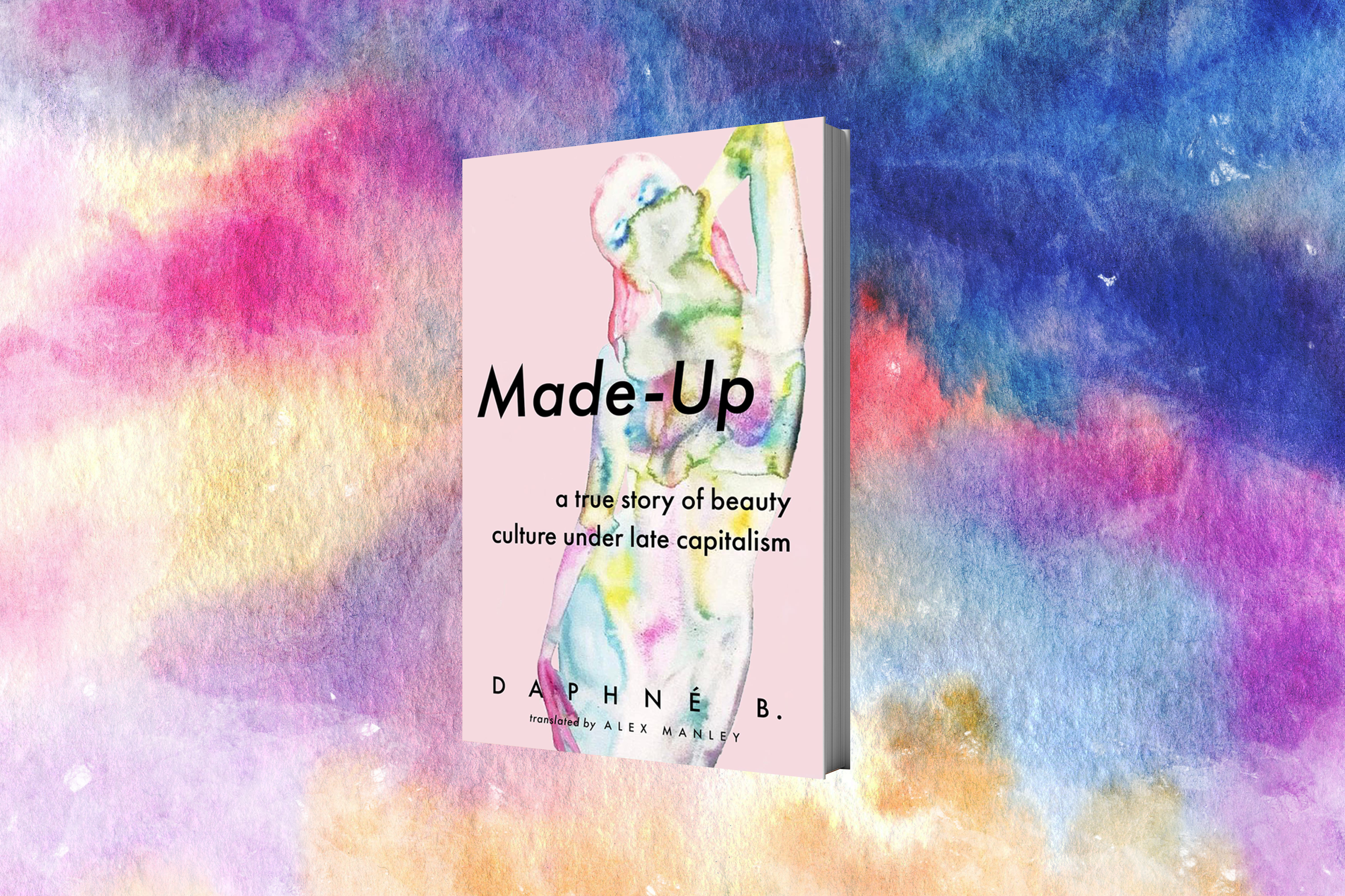 Photograph of the book cover for Made Up by Daphné B., featuring the silhouette of a femme body in pink