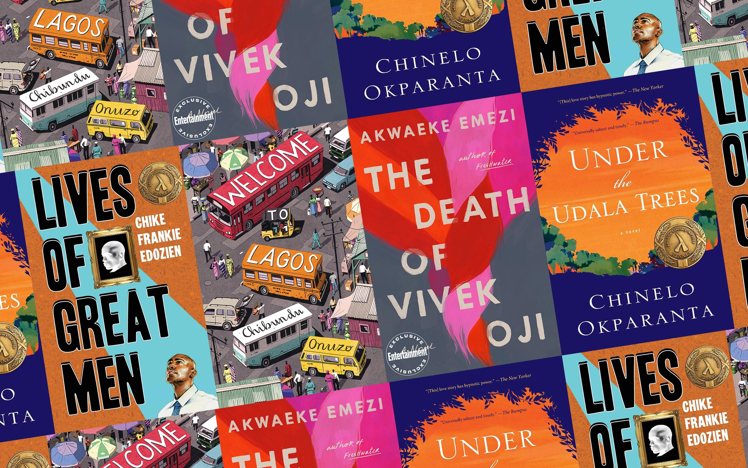 a collage of four book covers: Lives of Great Men, Welcome to Lagos, The Death of Vivek Oji, and Under the Udala Trees