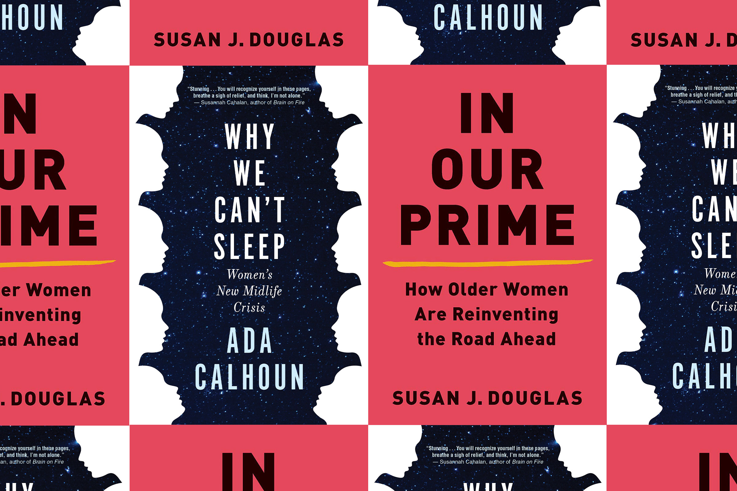 a collage of two books: Why We Can't Sleep by Ada Calhoun and In Our Prime by Susan J. Douglas