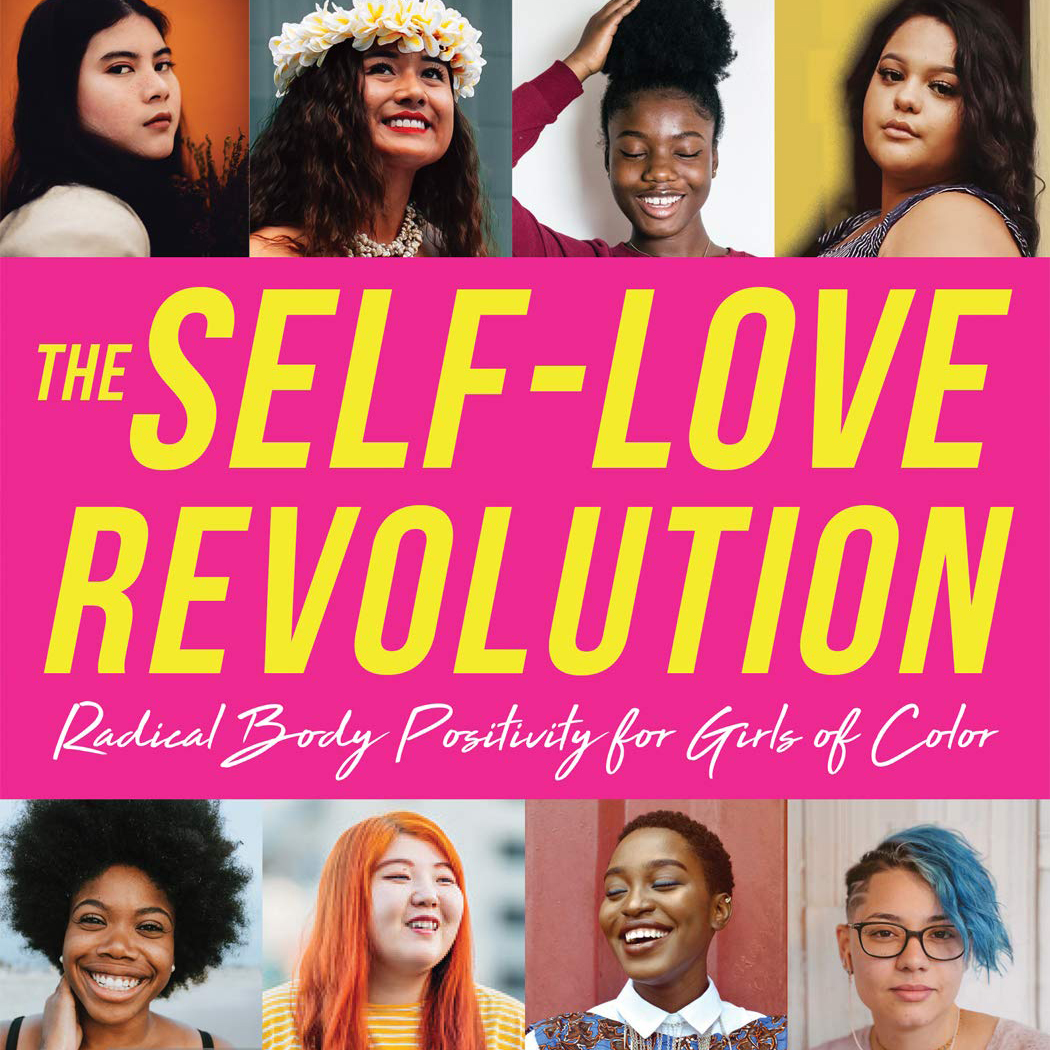 """Bright yellow text on a pink background that says """"The Self-Love Revolution: Radical Body Positivity for Girls of Color"""""""