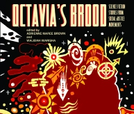 Octavia's Brood: Science Fiction Stories From Social Justice Movements | Bitch Media