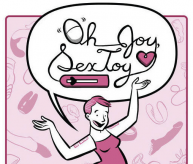 Oh Joy, Sex Toy by Erika Moen | Bitch Media