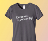 Outsmart the Patriarchy grey fitted tee | Bitch Media