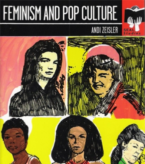 Autographed copy of Feminism and Pop Culture by Andi Zeisler