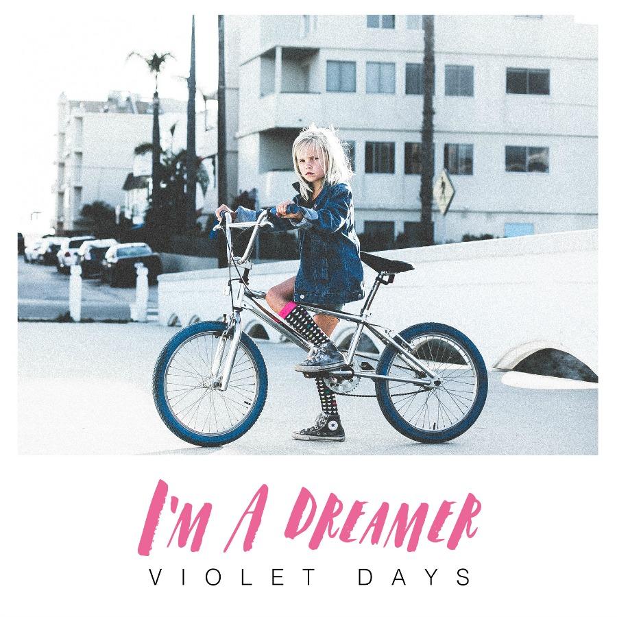 Violet Days's I'm A Dreamer art cover