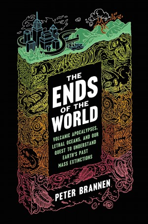 The Ends of the World book cover