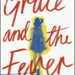 Grace and the Fever book cover