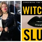 Witches Sluts Feminists