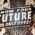 """Graffiti that reads """"know your future for only $999 with DNA test"""""""