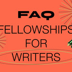 "red-colored image with icon illustrations and the words ""FAQ Fellowships for Writers"""