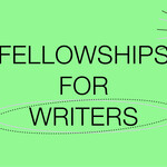 "light green banner that reads ""Fellowships for Writers"""