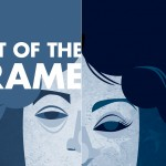 Out of the Frame main image illustration by Kristin Rogers Brown