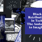 black retribution in tech header image