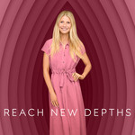 "Gwyneth Paltrow wearing a pink dress standing in front of a vulva-like pink background with the words ""reach new depths"" in white"