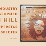The Miseducation of Lauryn Hill album cover with half of a 12 in vinyl record pulled out