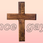 "A photo of a cross. There's a text overlay that reads, ""Once gay?"""