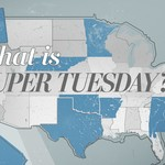 "The phrase ""What is Super Tuesday?"" over a graphic of a map of the U.S."
