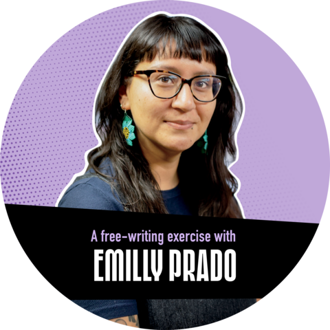 """Portrait of Emilly Prado against a purple background with a banner that reads """"A free-writing exercise with Emilly Prado"""""""