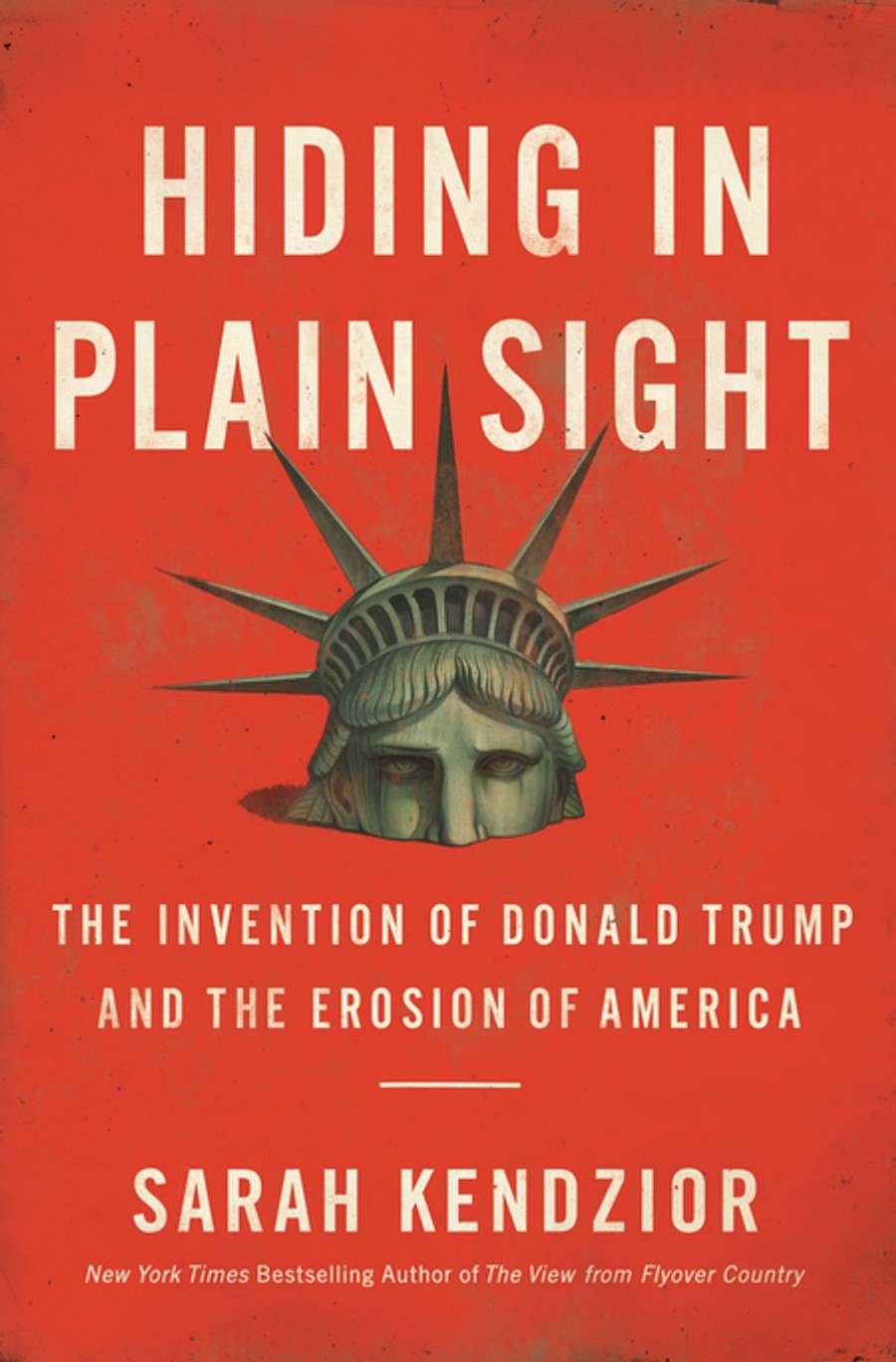 Hiding in Plain Sight, a red book cover cover that features an illustration of the Statue of Liberty sinking until only its crown is showing