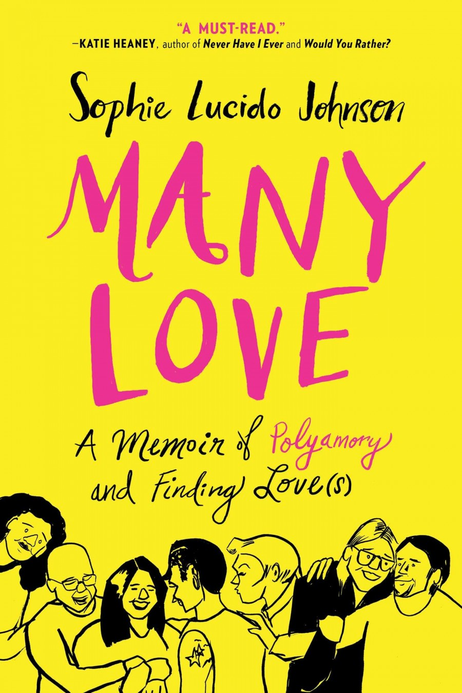 Many Love: A Memoir of Polyamory and Finding Love(s) by Sophie Lucido Johnson