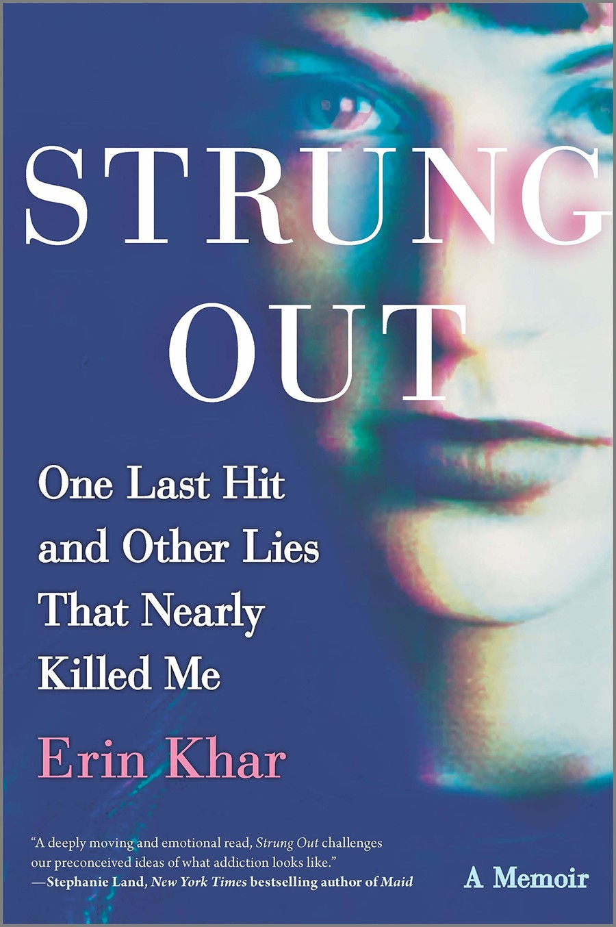 Strung Out, a blue book covers that features a digital portrait of a white woman staring intently at the camera