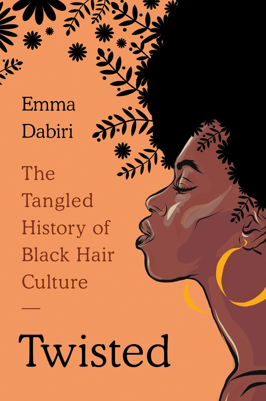 The book cover of Twisted: The Tangled History of Black Hair Culture by Emma Dabiri, which features a Black woman with natural hair looking to the side.
