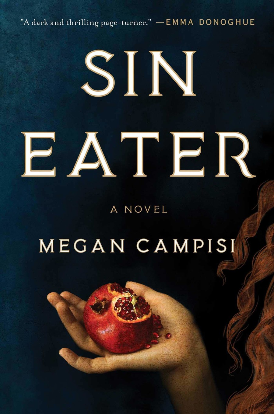 Sin Eater, a black book cover, features an illustration of a white girl's arm reaching for a rotting piece of fruit