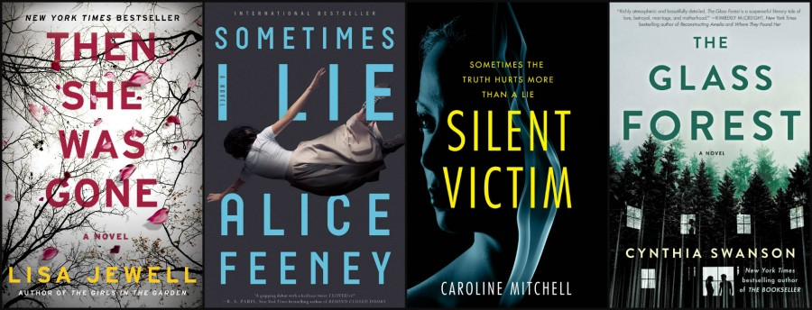 Then She Was Gone by Lisa Jewell, Sometimes I Lie by Alice Feeney, Silent Victim by Caroline Mitchell, and The Glass Forest by Cynthia Swanson book covers