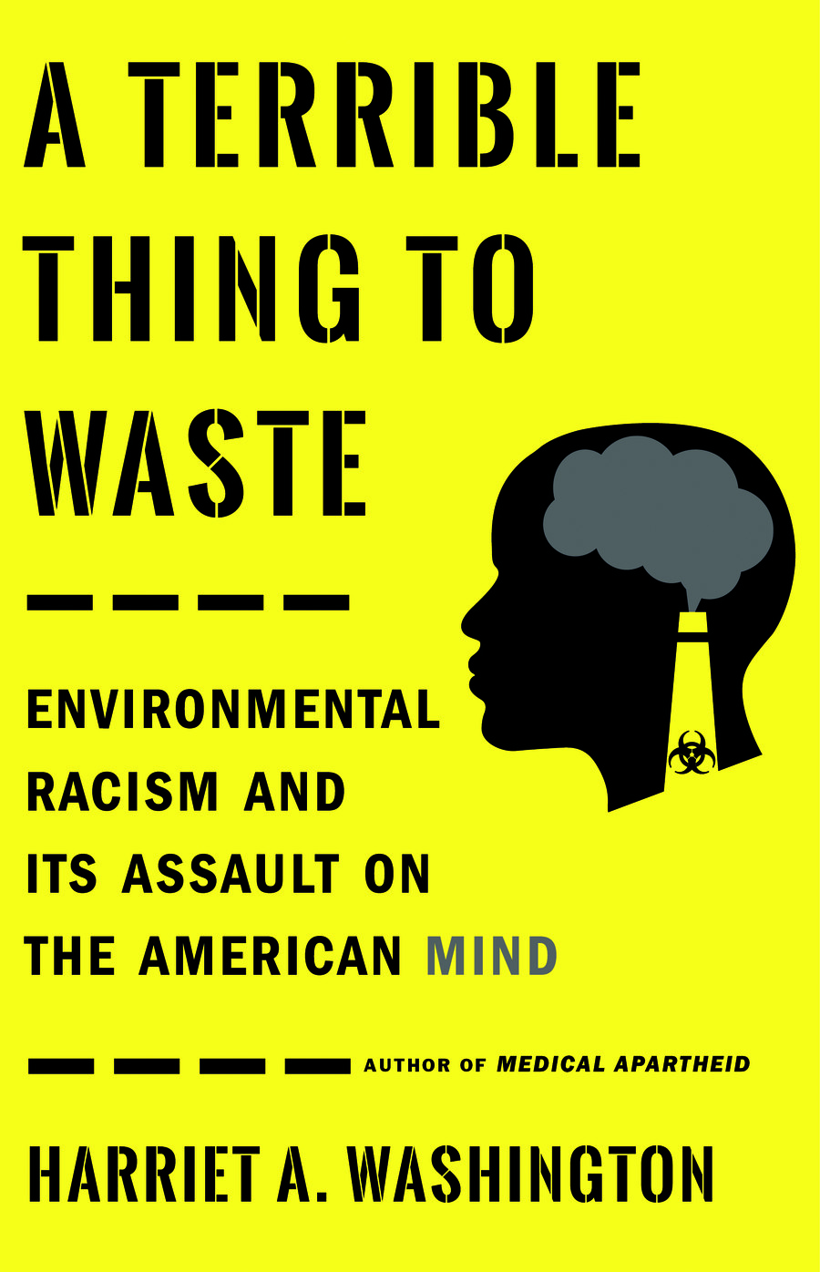 a yellow book cover with an illustration of a black figure with a hazardous tower spewing toxins into the mind