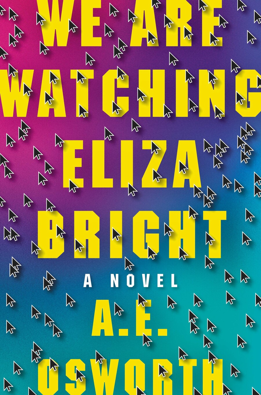 We Are Watching Eliza Bright is a purple and turquoise book cover completely covered in electronic mouse click symbols