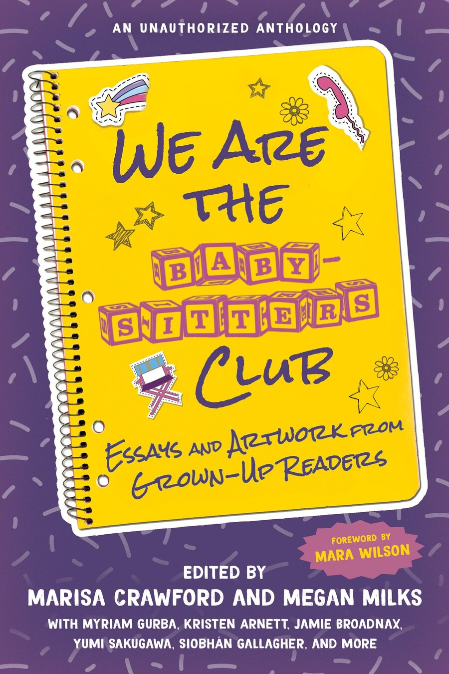 We Are the Baby-Sitters Club: Essays and Artwork from Grown-Up Readers is a purple book cover designed to resemble a notebook